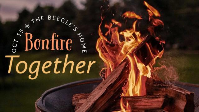 Bonfire Together